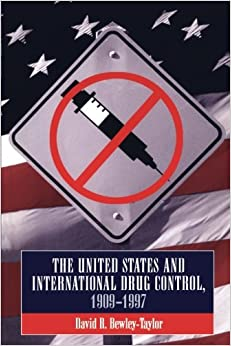 Book United States and International Drug Control, 1909-1997