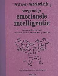 Vergroot je emotionele intelligentie / deel Feel good werkschrift / druk 1: feel good - werkschrift