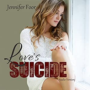Love's Suicide Audiobook