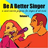 Be a Better Singer Vocal Exercise Singing Lesson Program - Audio CD