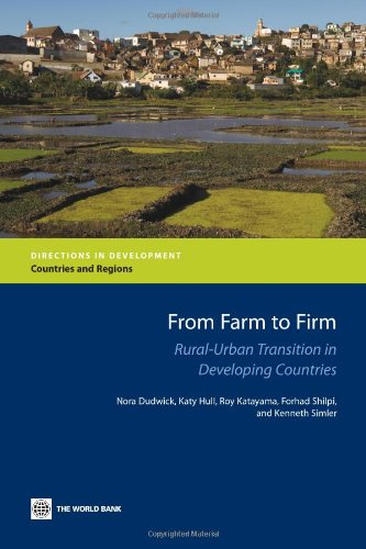 From Farm to Firm: Rural-Urban Transition in Developing Countries (Directions in Development)