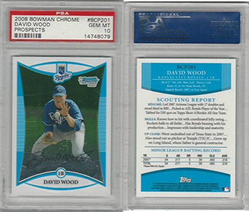2008 Bowman Chrome Pr. Baseball, BCP201 David Wood RC Royals, PSA 10 Gem
