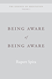 Being Aware of Being Aware (The Sahaja Publications Essence of Meditation Series)