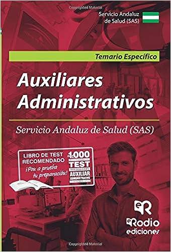 Auxiliares Administrativos. Servicio Andaluz De Salud (sas). Temario Específico por Varios Autores epub