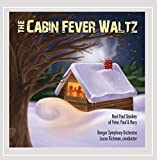 The Cabin Fever Waltz by Noel Paul Stookey (2012-11-02)