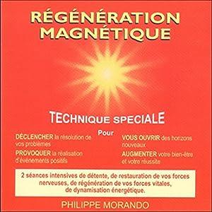 Régénération magnétique | Livre audio