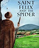 Saint Felix and the Spider