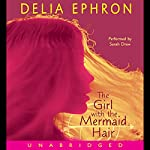 The Girl with the Mermaid Hair | Delia Ephron