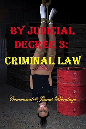 Criminal Law (By Judicial Decree Book 3)