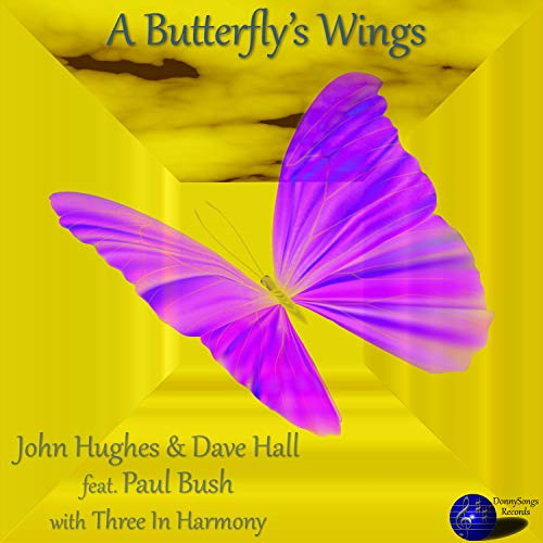 A Butterfly's Wings (feat. Paul Bush & Three in Harmony)