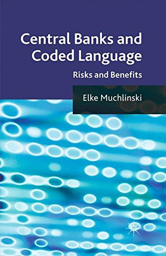 Central Banks and Coded Language: Risks and Benefits by Palgrave Macmillan