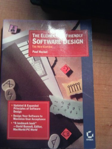 The Elements Of Friendly Software Design By Heckel Paul 1991 Paperback Heckel Paul 9780895887689 Amazon Com Books
