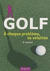 Golf : A chaque problème, sa solution