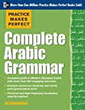 Practice Makes Perfect Complete Arabic Grammar, Almakhlafi, Ali, 0071759719