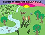 Books For Kids: Benny & Friends Learn Golf