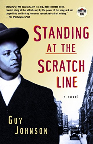 Standing at the Scratch Line: A Novel (Strivers Row) (Standing In The Scratch Line)