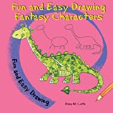 Fun and Easy Drawing Fantasy Characters, Rosa M. Curto, 076606042X