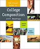 The Visual Guide to College Composition with Readings 9780321060990