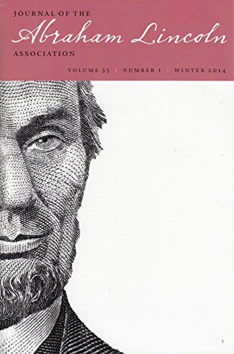 Journal of the Abraham Lincoln Association. Volume 35. Complete. Numbers 1 & 2. 2014.