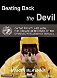 img - for Beating Back the Devil : On the Front Lines with the Disease Detectives of the Epidemic Intelligence Service(CD-Audio) - 2004 Edition book / textbook / text book