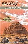 Mars Heretica par Belmas
