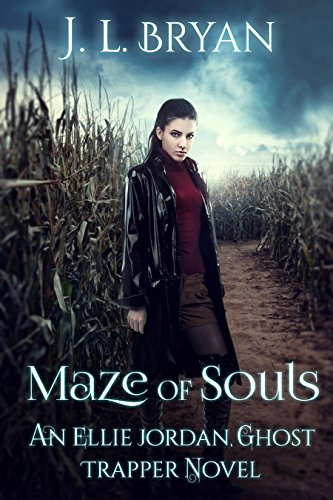 Maze of Souls (Ellie Jordan, Ghost Trapper Book -