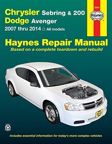 Chrysler Sebring & 200 and Dodge Avenger: 2007 thru 2014, All models (Haynes Repair Manual) by Editors of Haynes Manuals (2015-02-27)