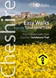 Easy Walks from the Sandstone Trail - Short circular walks from Cheshire's Sandstone Trail (Cheshire: Top 10 Walks)