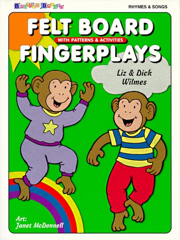 Felt Board Fingerplays with Patterns & Activities:  Rhymes & Songs
