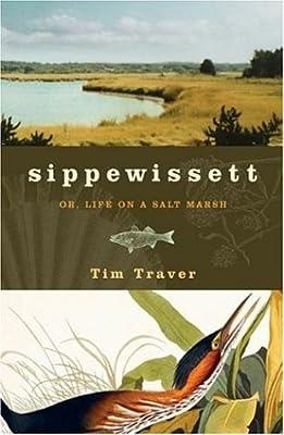 Sippewissett or Life on a Salt Marsh