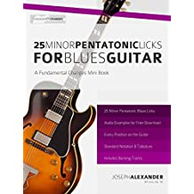 25 Minor Pentatonic Licks for Blues Guitar
