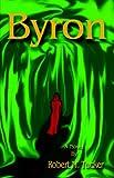 Byron, Robert M. Tucker, 1413462979