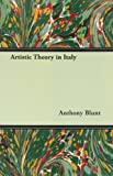 Artistic Theory in Italy, Anthony Blunt, 1406752924