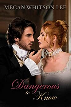 Dangerous to Know by [Lee, Megan Whitson]