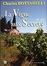 La vigne aux secrets  par Bottarelli