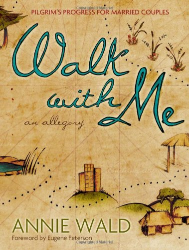 Walk with Me: Pilgrim's Progress for Married Couples
