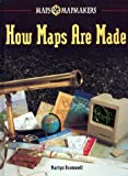 How Maps Are Made, Martyn Bramwell, 0822529203