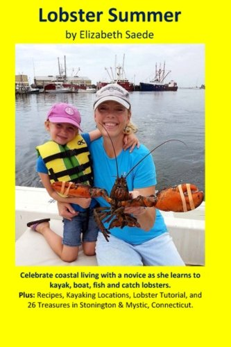 Lobster Summer: Adventures of a New Lobster Fisherman pdf
