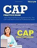 CAP Practice Exam, Trivium Test Prep, 1940978661
