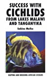 img - for Success with Cichlids from Lake Malawi & Tanganyika book / textbook / text book