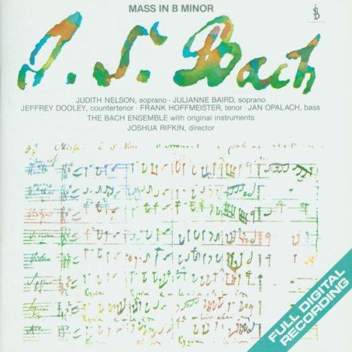 Bach: Mass in B minor, BWV 232 (Rifkin) ()