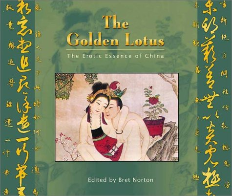 The Golden Lotus: The Erotic Essence of China by Astrolog Pub House