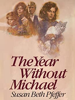 The Year Without Michael by [Pfeffer, Susan Beth]