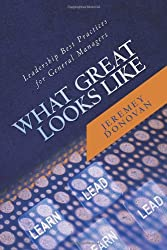 What Great Looks Like: Leadership Best Practices for General Managers