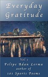 Everyday Gratitude Vol 1 (A Year of Gratitude)