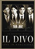 Il Divo - An Evening With Il Divo - Live in Barcelona (+ Audio-CD) [2 DVDs]