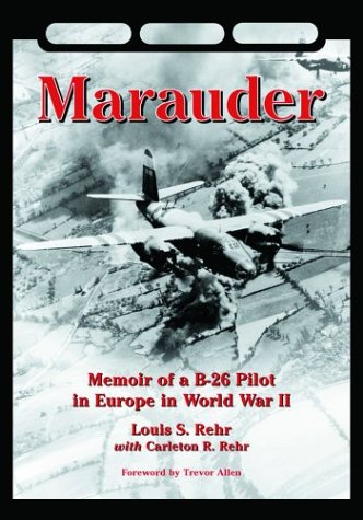 Marauder: Memoir of a B-26 Pilot in Europe in World for sale  Delivered anywhere in USA