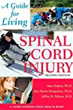 img - for Spinal Cord Injury: A Guide for Living (A Johns Hopkins Press Health Book) book / textbook / text book