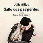 Salle des pas perdus | Julia Billet
