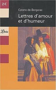 Lettres d'amour et d'humeur par Cyrano de Bergerac